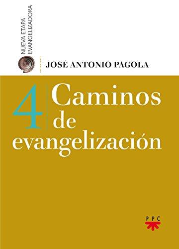Caminos de evangelización 4 (Biblioteca Pagola)