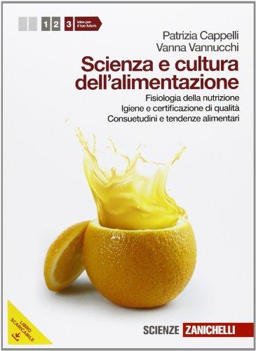 Scienza e cultura dell'alimentazione. Per le Scuole superiori. Con espansione online: 3