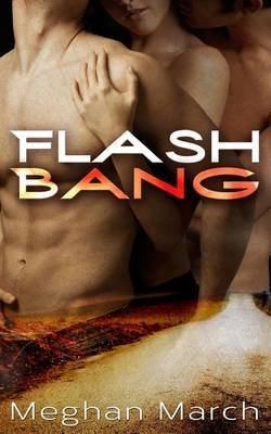 [(Flash Bang)] [By (author) Meghan March] published on (June, 2014)