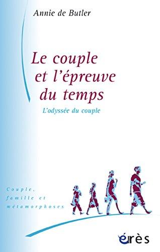 Le couple et l'épreuve du temps : L'odyssée du couple