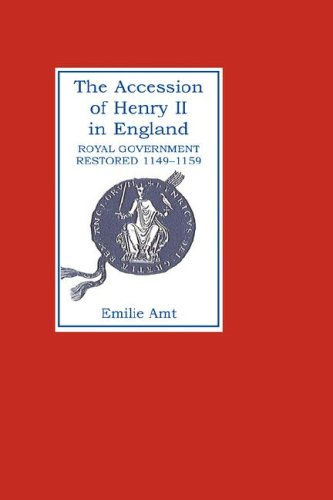the-accession-of-henry-ii-in-england-royal-government-restored-1149-1159