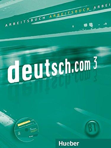 Deutschcom arbeitsbuch per le scuole superiori con cd - rom: deutschcom 3 arbeitsb+cd(ejerc+cd)