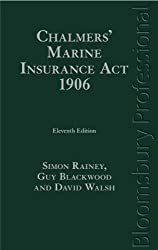 Chalmers' Marine Insurance Act 1906