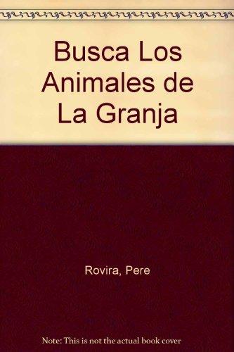 Busca Los Animales de La Granja por Pere Rovira