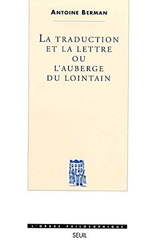 La Traduction et la Lettre. Ou l'Auberge du lointain
