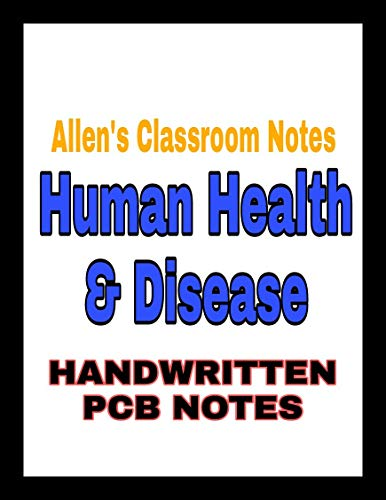 Human Health and Disease: Allen Classroom Notes (English Edition)
