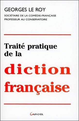 Traite pratique de la diction française