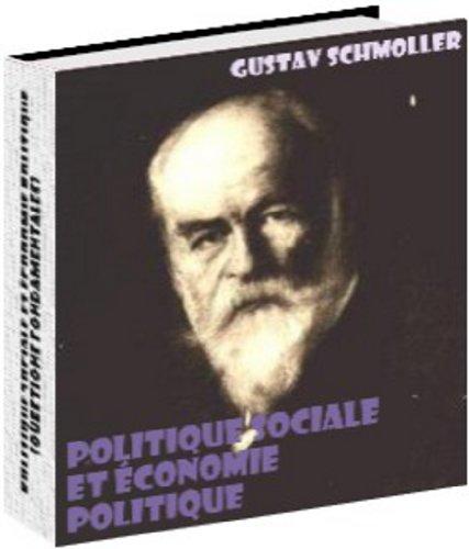 Politique sociale et économie politique (Questions fondamentales)