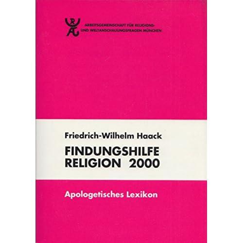 Findungshilfe Religion 2000: Apologetisches Lexikon (Livre en allemand)