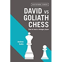David vs Goliath Chess: How to Beat a Stronger Player (Barsford Chess)