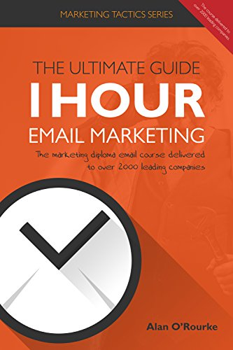 1-hour-email-marketing-the-ultimate-guide-the-marketing-diploma-email-course-delivered-to-over-2000-