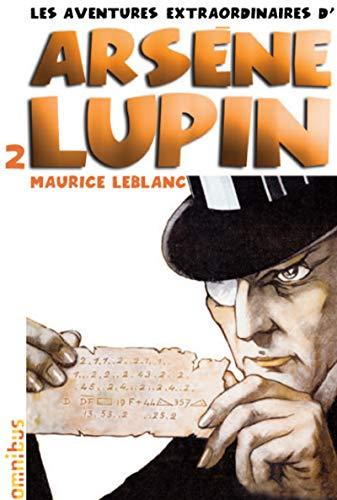 Les aventures extraordinaires d'Arsène Lupin T2 (nouvelle édition) (2) par Maurice LEBLANC