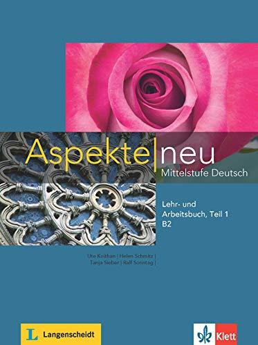 Aspekte neu in Halbbanden: Lehr- und Arbeitsbuch B2 Teil 1 mit CD