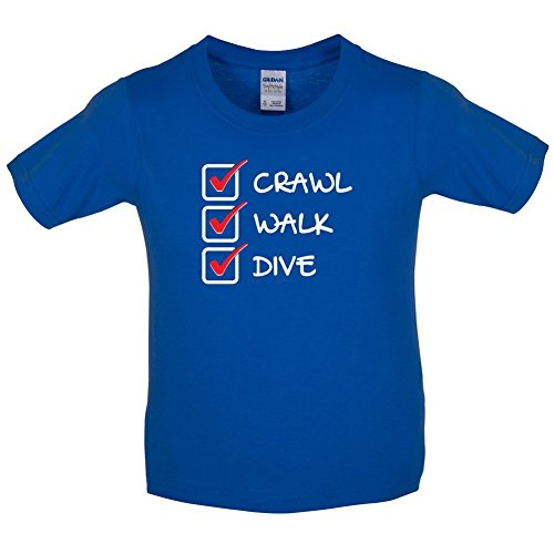 Dressdown Crawl Walk Dive - Childrens T-Shirt - 8 Colors - Ages 3-14 Years (Kids Diva T-shirt)