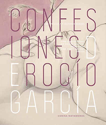 Confesiones de Rocío García (Arte y Fotografía)