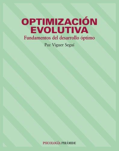 Optimización Evolutiva (Psicología) por Paz Viguer Seguí