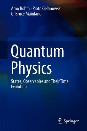 Quantum Physics: States, Observables and Their Time Evolution