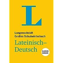 Langenscheidt Großes Schulwörterbuch Lateinisch-Deutsch Klausurausgabe - Buch mit Online-Anbindung (Langenscheidt Große Schulwörterbücher)
