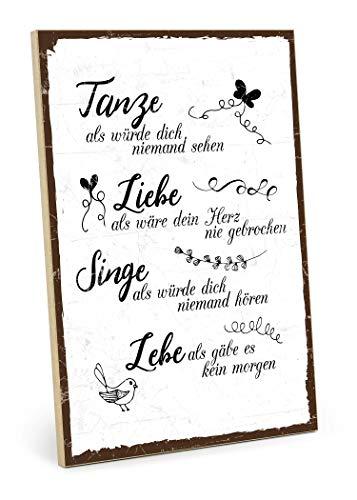 TypeStoff Holzschild mit Spruch - TANZE, Liebe, Singe, LEBE - Shabby chic Retro Vintage Nostalgie deko Typografie-Grafik-Bild bunt im Used-Look aus MDF-Holz (28,2 x 19,5 cm)