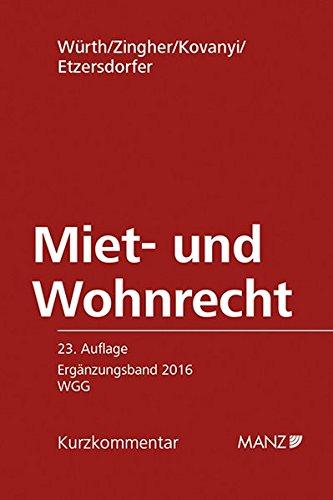 Miet- und Wohnrecht ERGÄNZUNGSBAND 2016 WGG (Manz Kurzkommentare)