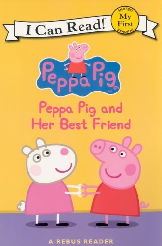 Peppa Pig and Her Best Friend