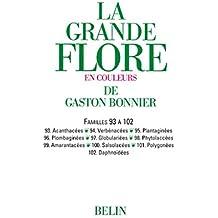 La grande Flore (Volume 15) - Famille 93 à 102: Famille 93 à 102