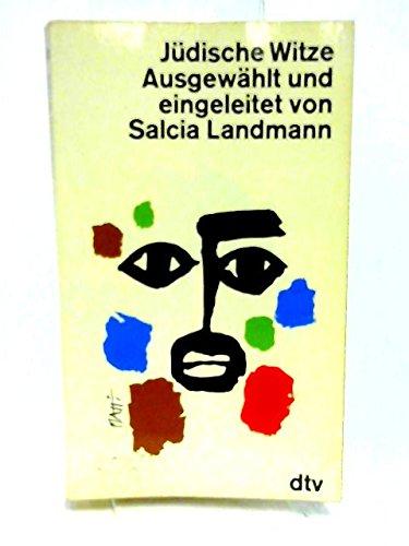Jüdische Witze, ausgewählt und eingeleitet von Salcia Landmann