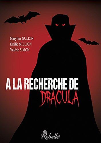 la recherche de Dracula