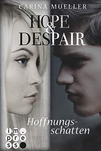 Hope & Despair 1: Hoffnungsschatten (Stoff Kaufman)