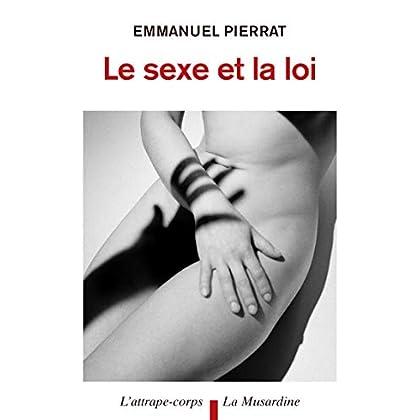 Le Sexe et la Loi