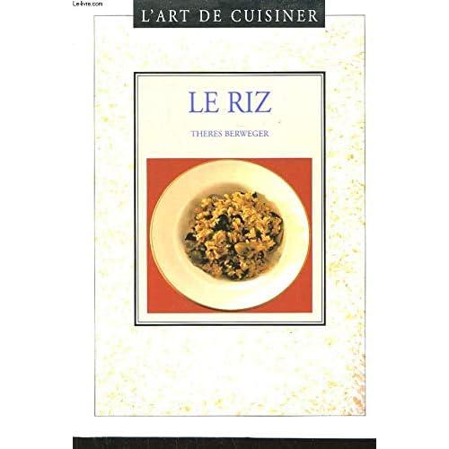 Le riz (L'art de cuisiner.)