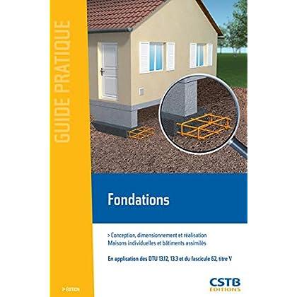 Fondations: Conception, dimensionnement et réalisation. Maisons individuelles et bâtiments assimilés.