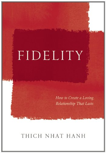 fidelity-how-mindfulness-can-strengthen-and-nurture-our-intimate-relationships