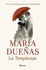 La Templanza par María Dueñas