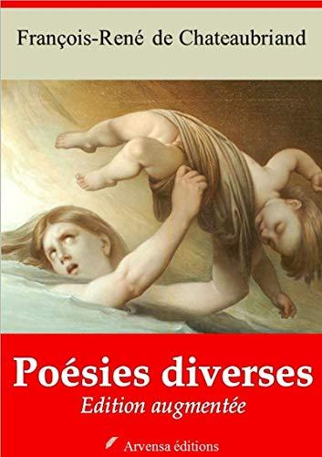 Poésies Diverses | Edition Intégrale Et Augmentée: Nouvelle Édition 2019 Sans Drm por François-rené De Chateaubriand