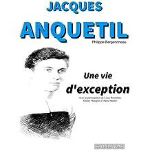 Jacques Anquetil : Une vie d'exception