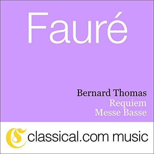 Requiem, Op. 48 - Introït et Kyrie