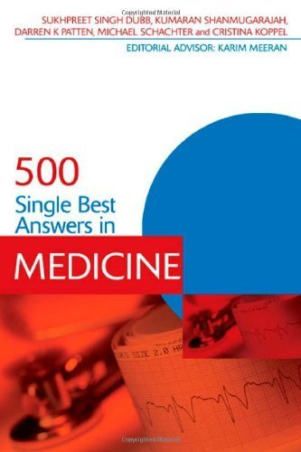 500 Single Best Answers in Medicine (Medical Finals Revision Series) by Sukhpreet Singh Dubb (2011-08-26)