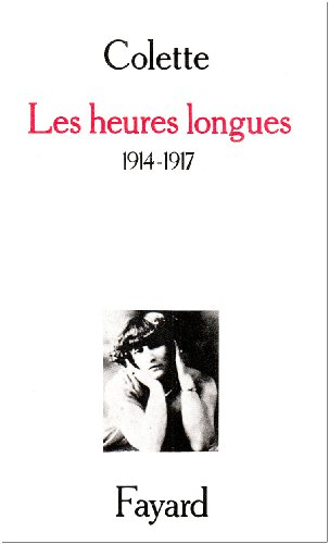 Les heures longues : 1914-1917