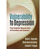 [(Vulnerability to Depression: From Cognitive Neuroscience to Prevention and Treatment)] [Author: Rick E. Ingram] published on (July, 2011)