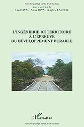 Ingenierie de Territoire a l'Epreuve du Developpement Durable
