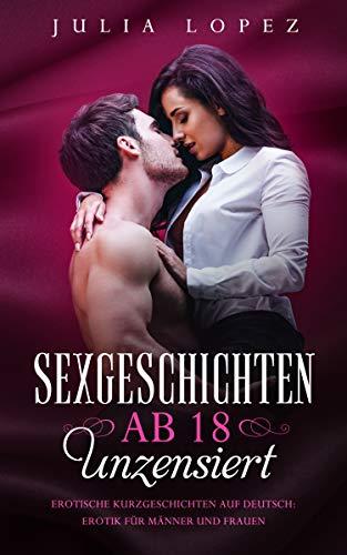Sexgeschichten ab 18 unzensiert: Erotische Kurzgeschichten auf ...