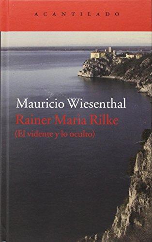 Rainer Maria Rilke (El Acantilado) por Mauricio Wiesenthal