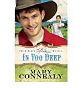 [ IN TOO DEEP BY CONNEALY, MARY](AUTHOR)PAPERBACK