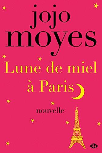 Lune de miel à Paris (2018) - Jojo Moyes
