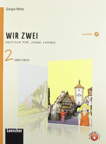 Wir zwei. Arbeitsbuch formato MP4. Per la Scuola media. Con CD Audio. Con espansione online: 2