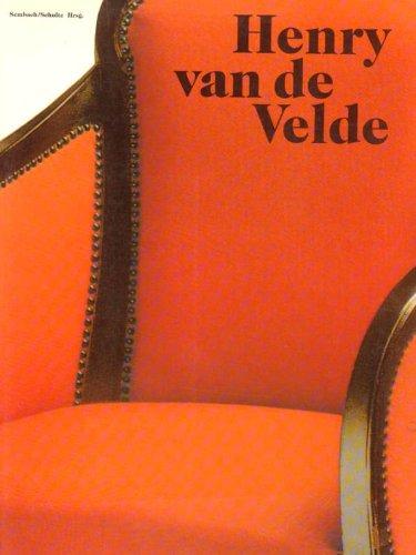 Henry van de Velde. Ein europischer Knstler seiner Zeit