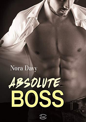 Absolute Boss par Nora  Davy
