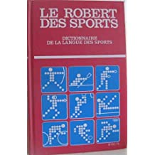 Le Robert des Sports - Dictionnaire de la Langue des Sports