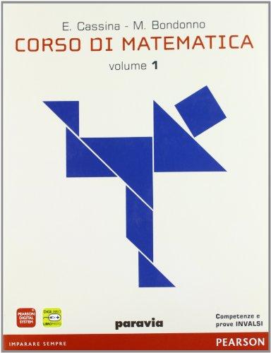 Corso di matematica. Per le Scuole superiori. Con espansione online: 1